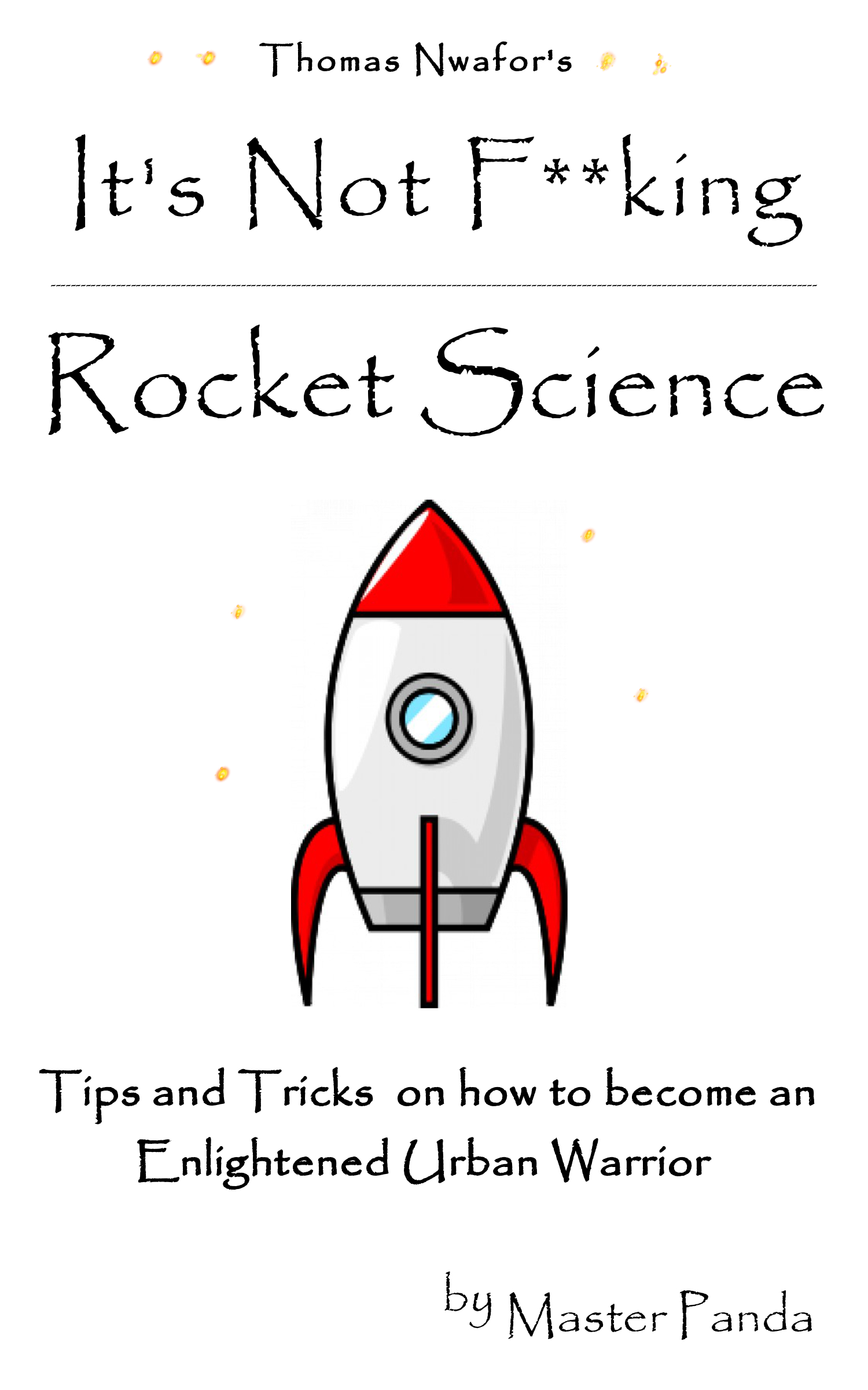 Its Not F**king Rocket Science