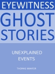 Eye Witness Ghost Stories